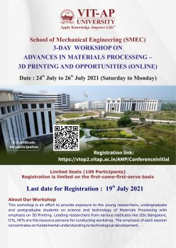3 Days workshop on Advances in Materials Processing – 3D Printing and Opportunities